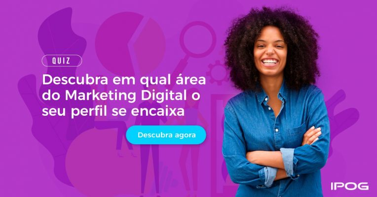 Quiz para saber com qual área do Marketing Digital seu perfil se encaixa!